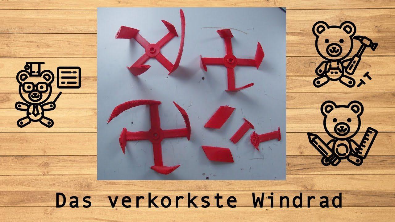 Das verkorkste Windrad @derwerkbaer