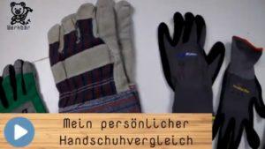 Mein persönlicher Handschuhvergleich @derwerkbaer