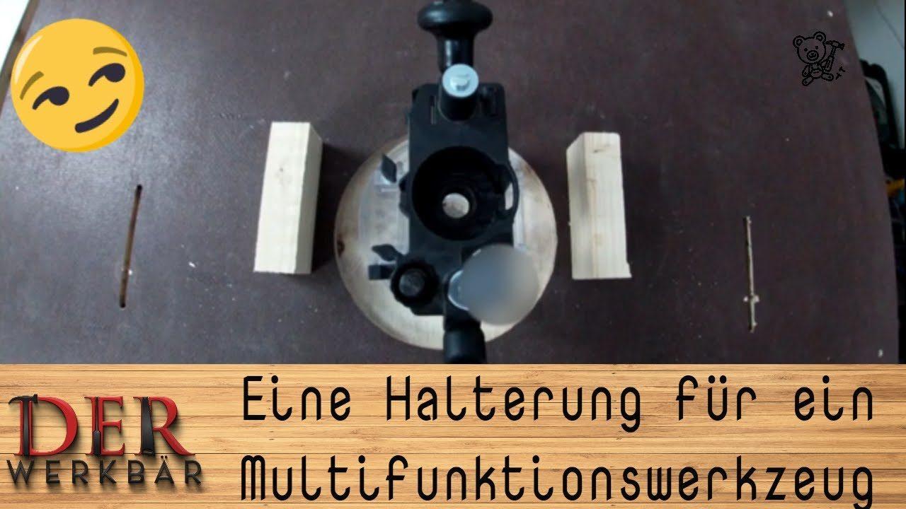 Eine Halterung für ein Multifunktionswerkzeug @derwerkbaer