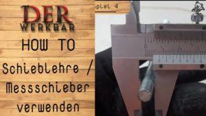 Schieblehre verwenden @derwerkbaer