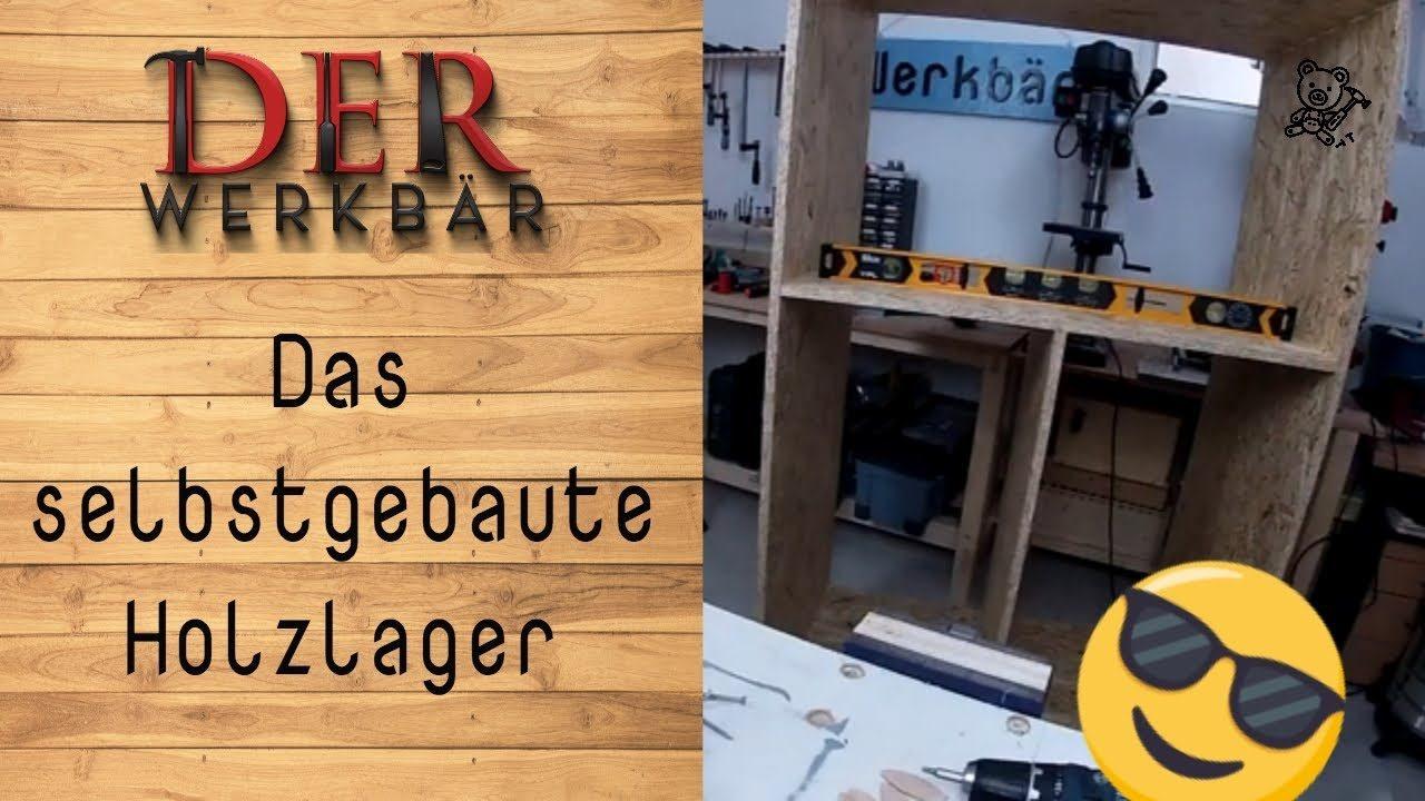 Das selbstgebaute Holzlager @derwerkbaer