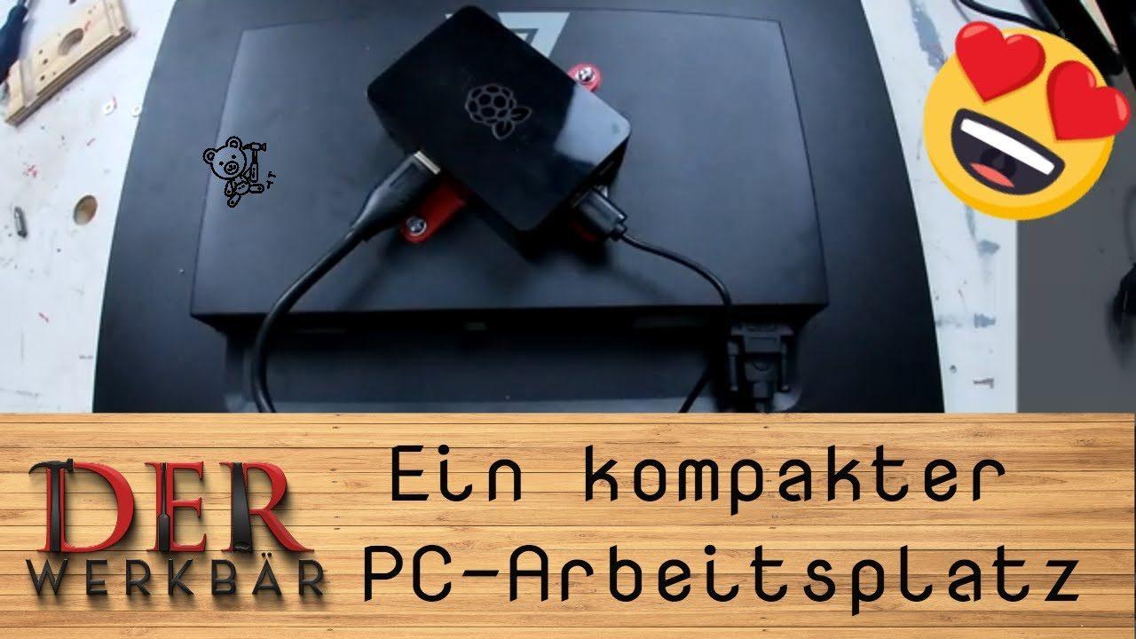 Ein kompakter PC-Arbeitsplatz @derwerkbär